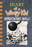 Diary of a Wimpy Kid 14 Wrecking Ball