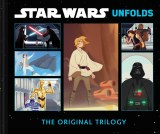 Star Wars Unfolds HC Original Trilogy