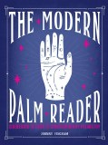 Modern Palm Reader Guidebook and Deck for Contemporary Palmistry