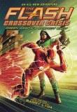 Flash Crossever Crisis TP Vol 01 Green Arrows Perfect Shot