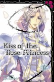 Kiss of the Rose Princess Vol 06