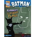 Batman Catwoman's Classroom of Claws