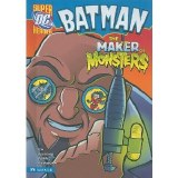 Batman Maker of Monsters