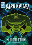 DC Superheroes Dark Knight Killer Croc of Doom