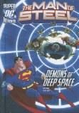 DC Superheroes Man of Steel Demons of Deep Space