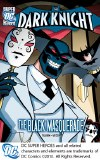 Dark Knight The Black Masquerade