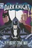 Batman The Dark Knight Batman Vs The Penguin