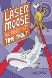 Laser Moose & Rabbit Boy Time Trout GN