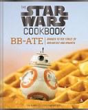Star Wars Cookbook BB-Ate HC
