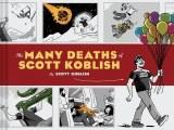 Many Deaths of Scott Koblish HC
