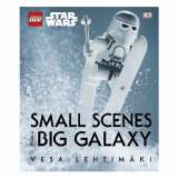 Lego Star Wars Small Scenes From A Big Galaxy HC