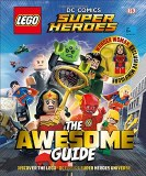 LEGO DC Comics Super Heroes Awesome Guide