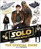 Star Wars Solo Official Guide HC