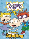 Rugrats Guide to Adulting HC