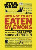 Star Wars How Not to Get Eaten By Ewoks HC