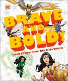 Brave and Bold Female DC SUper Heroes Take on the Universe