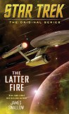 Star Trek The Original Series The Latter Fire