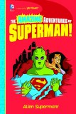 Amazing Adventures of Superman Alien Superman