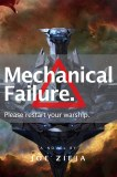 Mechanical Failure: Epic Failue Book 1