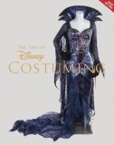 Art of Disney Costuming Heroes Villains & Spaces Between HC