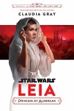 Star Wars Leia Princess of Alderaan HC