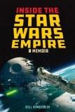 Inside The Star Wars Empire: A Memoir HC