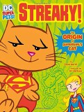 DC Super-Pets Streaky The Origins of Supergirl's Cat