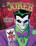 Joker An Origin Story