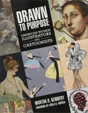 Drawn to Purpose HC American Women Illustrators and Cartoonists