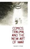 Comics Trauma and New Art of War SC
