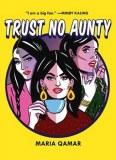 Trust No Aunty HC