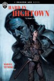 Dragon Age Hard In Hightown HC