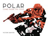 Polar HC Vol 01 Came From the Cold Second Edition