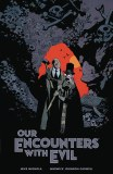 Our Encounters with Evil Professor Meinhardt & Knox HC