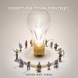 Miniature Final Fantasy No Adventure Too Large HC
