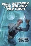 Will Destroy Galaxy For Cash TP