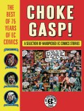 Choke Gasp Best of 75 Years of EC Comics HC