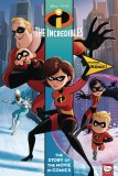 Incredibles Story of the Movies in Comics HC