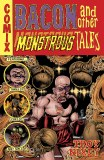 Bacon & Other Monstrous Tales HC