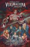 Critical Role Vox Machina Origins HC Vol 01