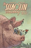 Shaolin Cowboy Who`ll Stop the Reign TP