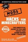 Minecraft Hacks: Mods Edition