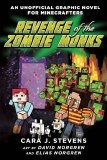 Revenge of the Zombie Monks: An Unofficial Graphic Novel for Minecrafters