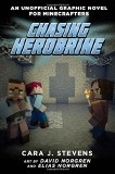 Chasing Herobrine: An Unofficial Graphic Novel for Minecrafters