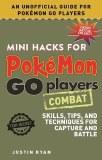Mini Hacks for Pokemon Go Players Combat