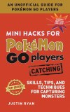 Mini Hacks for Pokemon Go Players Catching