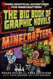 The Big Book of Graphic Novels for Minecrafters Three Unofficial Adventures