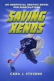 Saving Xenos Unofficial Graphic Novel for Minecrafters
