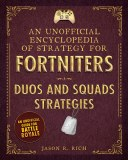 An Encyclopedia Of Strategy For Fortniters HC Duos And Squads Strategies