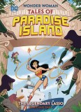 Wonder Woman Tales of Paradise Island The Legendary Lasso TP